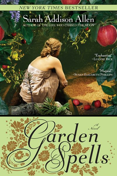 Book Cover of Garden Spells by Sarah Addison Allen
